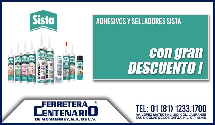 adhesivos selladores sista descuento precio especial ferretera centenario monterrey mexico