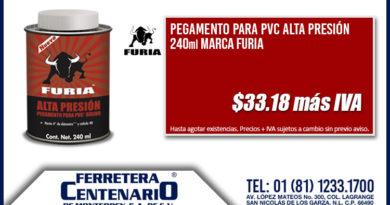 Pegamento para PVC Alta Presión 240ml marca Furia oferta ferretera centenario monterrey mexico