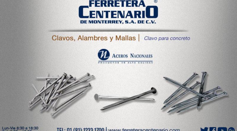 clavos para concreto ferretera centenario monterrey mexico aceros nacionales
