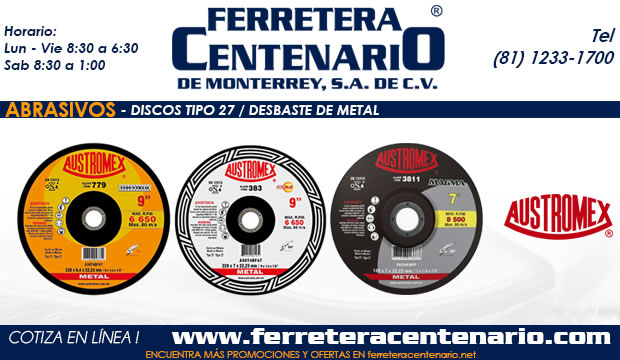 Discos tipo 27 desbaste metal ferretera centenario de monterrey méxico