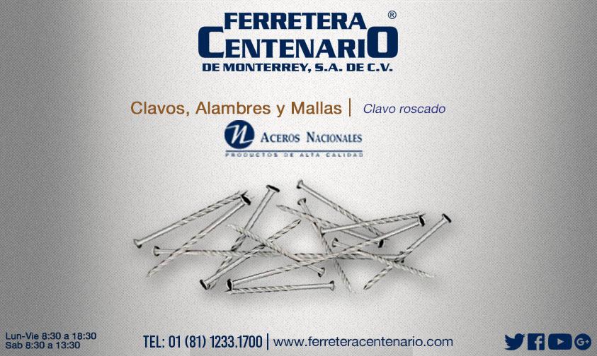 clavo roscado ferretera centenario monterrey mexico aceros nacionales