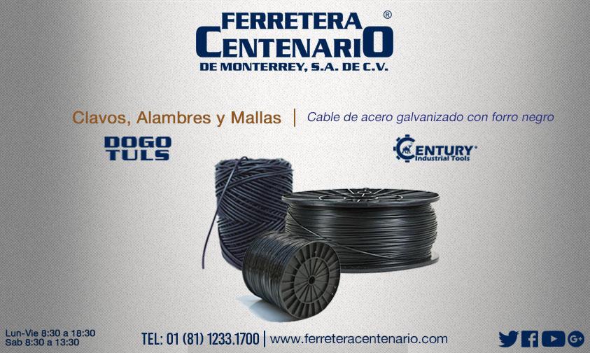 cable de acero galvanizado ferretera centenario monterrey mexico