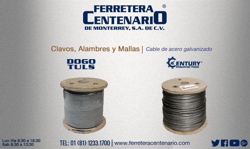 cable acero galvanizado mallas alambres clavos ferretera centenario monterrey mexico