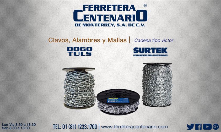 cadenas victor ferretera centenario monterrey mexico