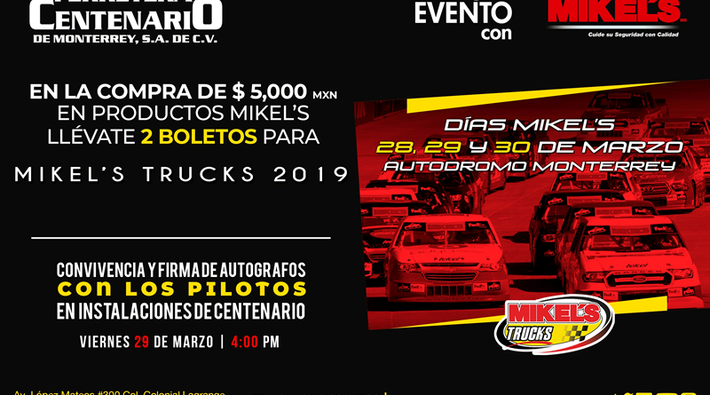 mikels trucks 2019 ferretera centenario monterrey mexico