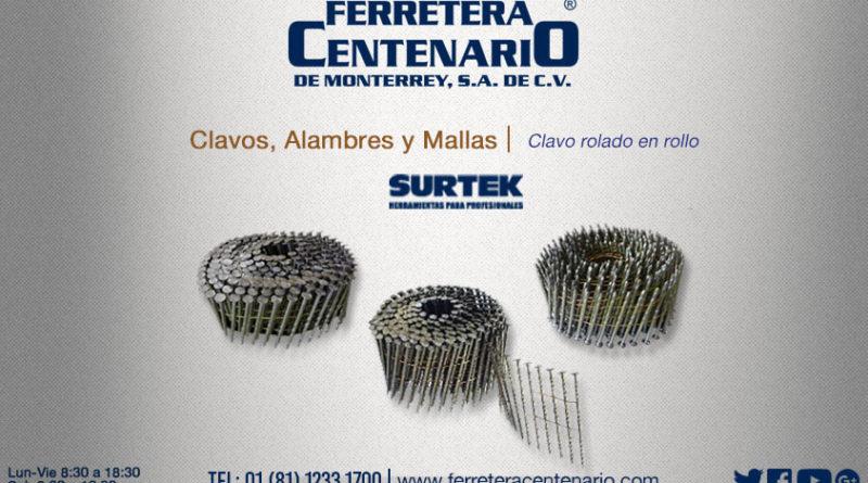 clavo rolado rollo surtek ferretera centenario monterrey mexico