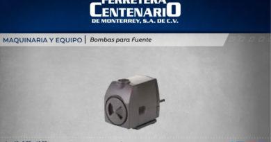 bombas fuente maquinaria equipos ferretera centenario monterrey mexico