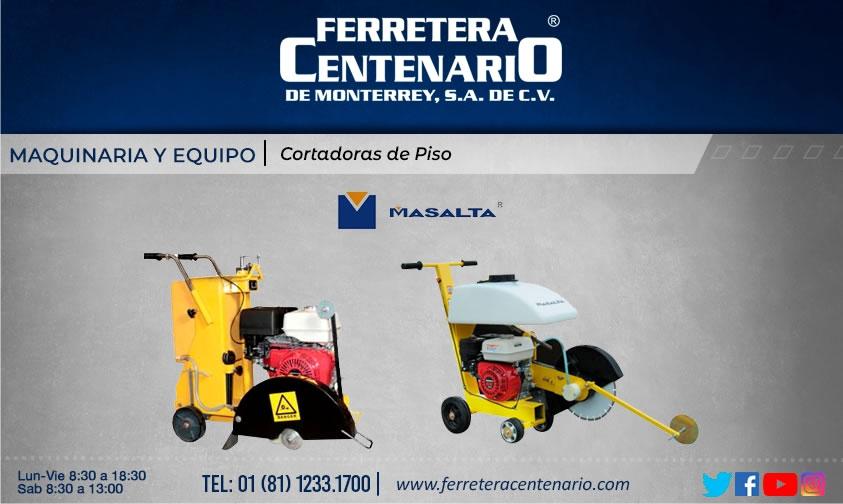 cortadoras piso maquinas herramientas equipos ferretera centenario de monterrey mexico Masalta