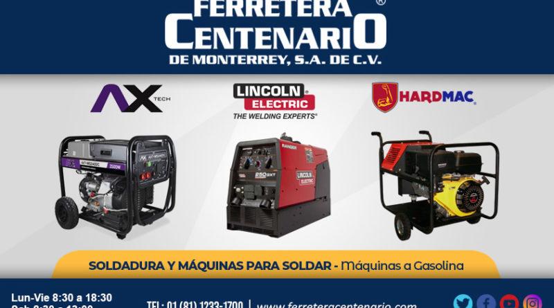 maquinas gasolina soldadura soldar ferretera centenario monterrey mexico Ax TEch Lincoln Electric Hardmac