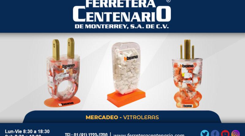 vitroleras mercadeo bticino herramientas ferretera centenario monterrey mexico