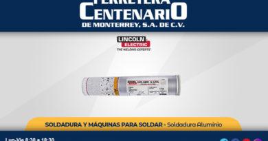 soldadura aluminio soldar soldador ferretera centenario monterrey mexico lincoln electric