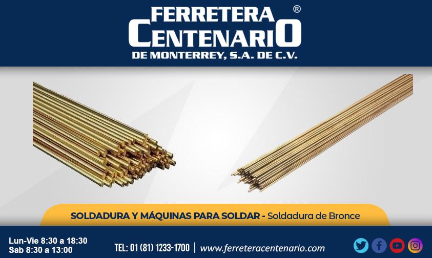 soldadura bronce soldar maquinas ferretera centenario monterrey mexico