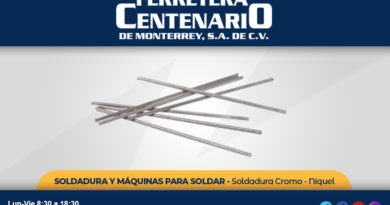 soldadura cromo niquel soldar herramientas ferretera centenario monterrey mexico