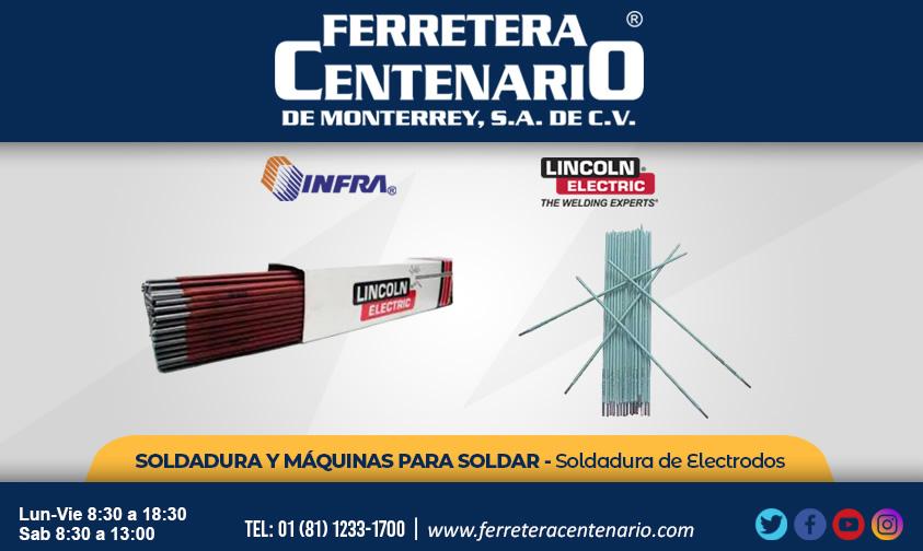 soldar soldadura electrodos infra lincoln electric ferretera centenario  monterrey mexico