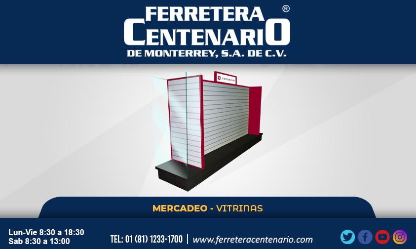 vitrinas mercadeo herramientas ferreterias ferretera centenario monterrey mexico