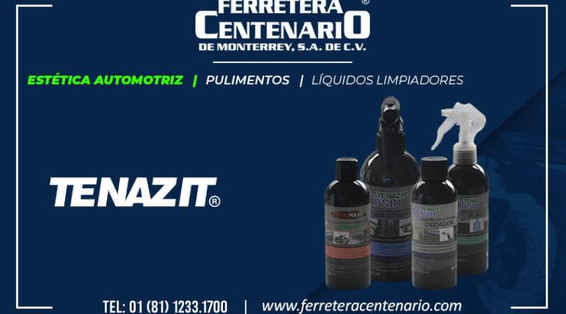 liquidos limpiadores tenazit estetica autos automotriz ferretera centenario monterrey mexico